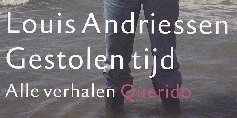 Louis Andriessen, Mirjam Zegers: Louis Andriessen – Gestolen Tijd (Querido, 2002)