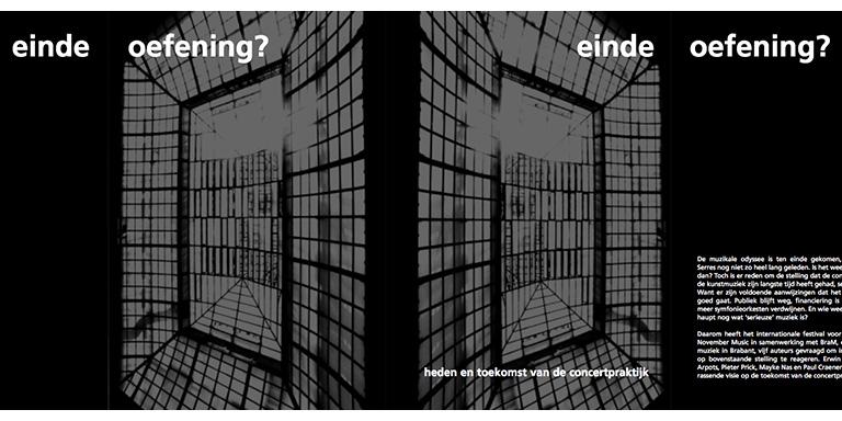 Erwin Roebroeks, Joy Arpots, Pieter Prick, Mayke Nas, Paul Craenen: Einde oefening? – Heden en toekomst van de concertpraktijk (November Music, 2007)